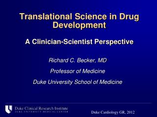 Translational Science in Drug Development A Clinician-Scientist Perspective