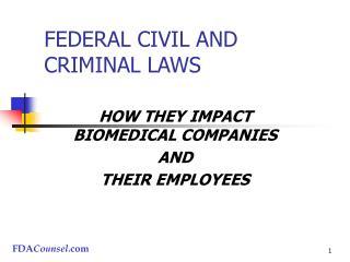 FEDERAL CIVIL AND CRIMINAL LAWS