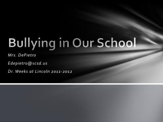 Bullying in Our School