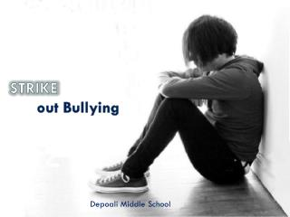 STRIKE out Bullying