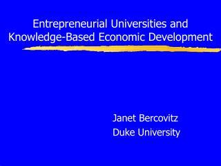 Entrepreneurial Universities and Knowledge-Based Economic Development