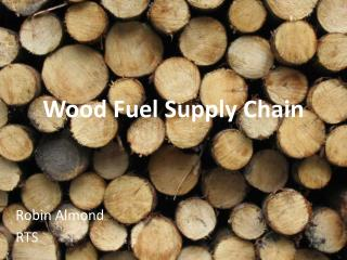 Wood Fuel Supply Chain
