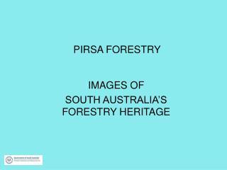 PIRSA FORESTRY
