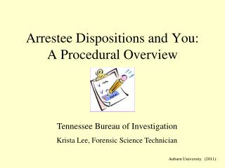 Arrestee Dispositions and You: A Procedural Overview