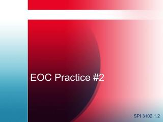 EOC Practice #2