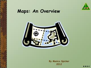 Maps: An Overview