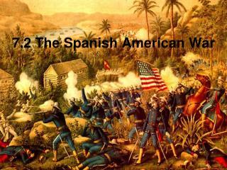 7.2 The Spanish American War