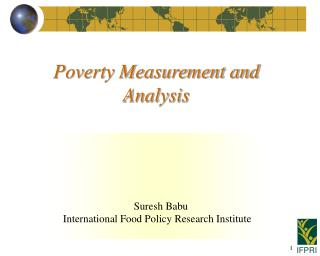 Poverty Measurement and Analysis