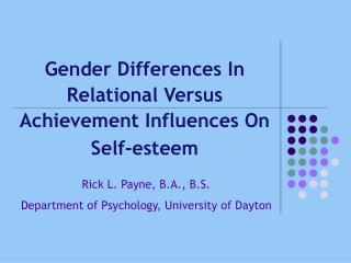 Gender Differences In Relational Versus Achievement Influences On Self-esteem