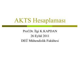 AKTS Hesaplaması