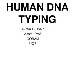 HUMAN DNA TYPING