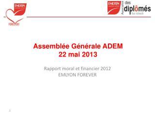 Assemblée Générale ADEM 22 mai 2013