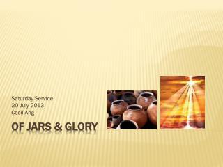 Of Jars & Glory