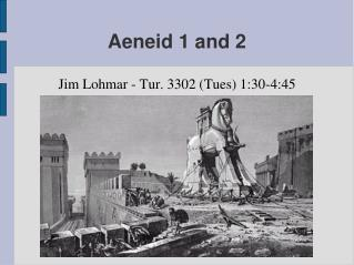 Aeneid 1 and 2