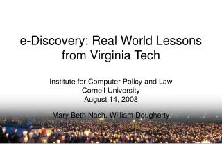 e-Discovery: Real World Lessons from Virginia Tech