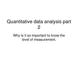Quantitative data analysis part 2