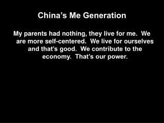 China's Me Generation