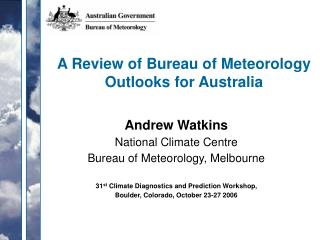 A Review of Bureau of Meteorology Outlooks for Australia