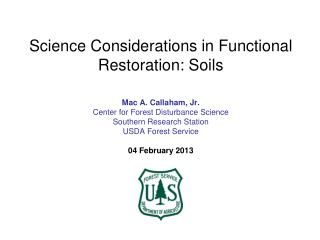 Science Considerations in Functional Restoration: Soils