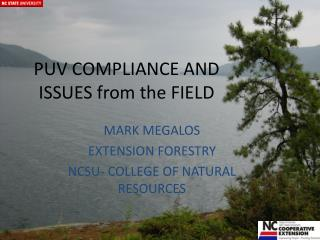 PUV COMPLIANCE AND ISSUES from the FIELD