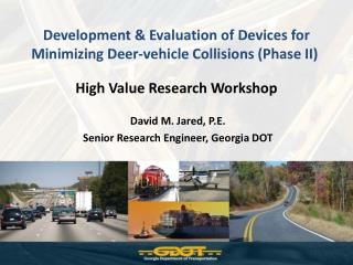 Development & Evaluation of Devices for  Minimizing Deer-vehicle Collisions (Phase II)