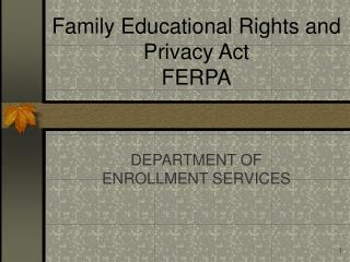 Family Educational Rights and Privacy Act FERPA