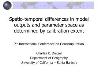 Spatio-temporal differences in model outputs and parameter space as determined by calibration extent