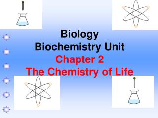 Biology Biochemistry Unit Chapter 2 The Chemistry of Life