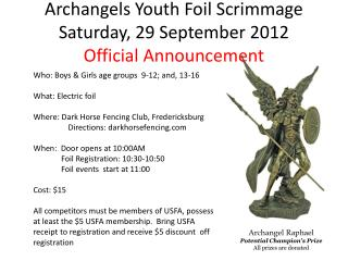 Archangels Youth Foil Scrimmage Saturday, 29 September 2012 Official Announcement