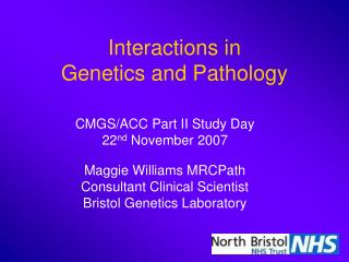 Interactions in  Genetics and Pathology