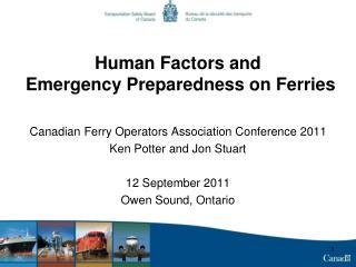 Human Factors and  Emergency Preparedness on Ferries