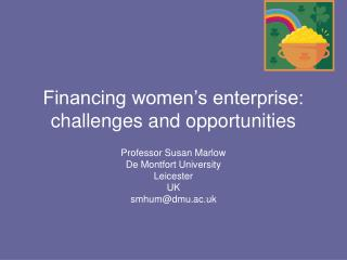 Financing women's enterprise: challenges and opportunities