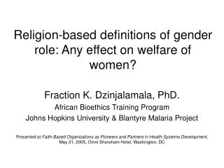 Religion-based definitions of gender role: Any effect on welfare of women?