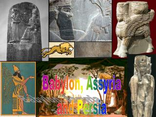 Babylon, Assyria and Persia