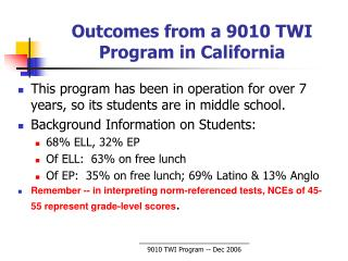 Outcomes from a 9010 TWI Program in California