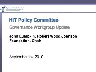 HIT Policy Committee Governance Workgroup Update