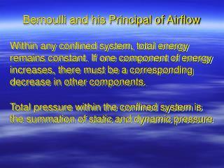 Bernoulli and his Principal of Airflow