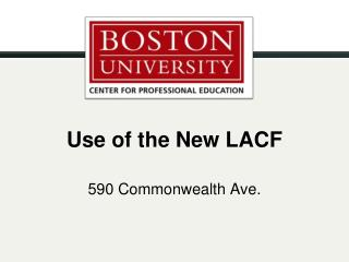 Use of the New LACF