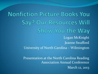 Nonfiction Picture Books You Say? Our Resources Will Show You the Way