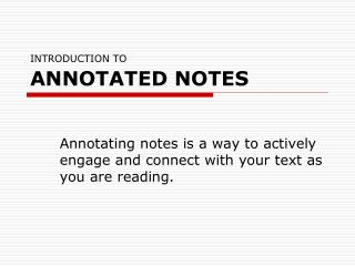 INTRODUCTION TO ANNOTATED NOTES