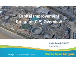 Capital Improvement Program (CIP) Overview