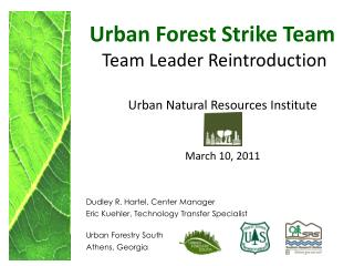 Urban Forest Strike Team  Team Leader Reintroduction