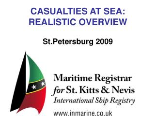 CASUALTIES AT SEA :  REALISTIC OVERVIEW St.Petersburg 2009