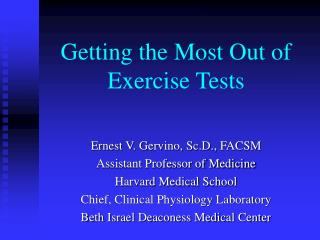Getting the Most Out of Exercise Tests