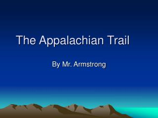 The Appalachian Trail