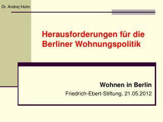 Herausforderungen f�r die Berliner Wohnungspolitik