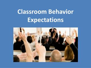 Classroom Behavior Expectations