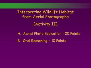 Interpreting Wildlife Habitat from Aerial Photographs (Activity II)