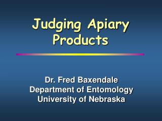 Judging Apiary    Products