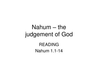Nahum – the  judgement of God